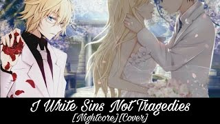 Nightcore - I Write Sins Not Tragedies (Cover)