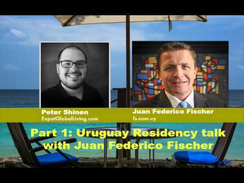 How to get residency in Uruguay talk with Attorney Juan Fischer