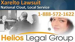 Xarelto (Rivaroxaban) Lawsuit - Helios Legal Group - Lawyers & Attorneys
