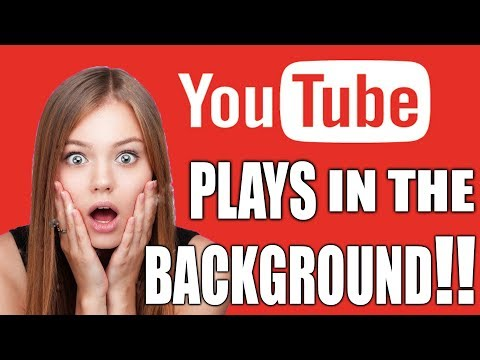 RUN YouTube IN BACKGROUND! NO ROOT NEEDED