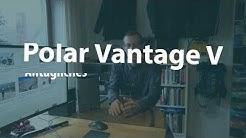 Polar Vantage V 2.0.7: Warum ich diese Uhr jetzt trage, und die Menüführung