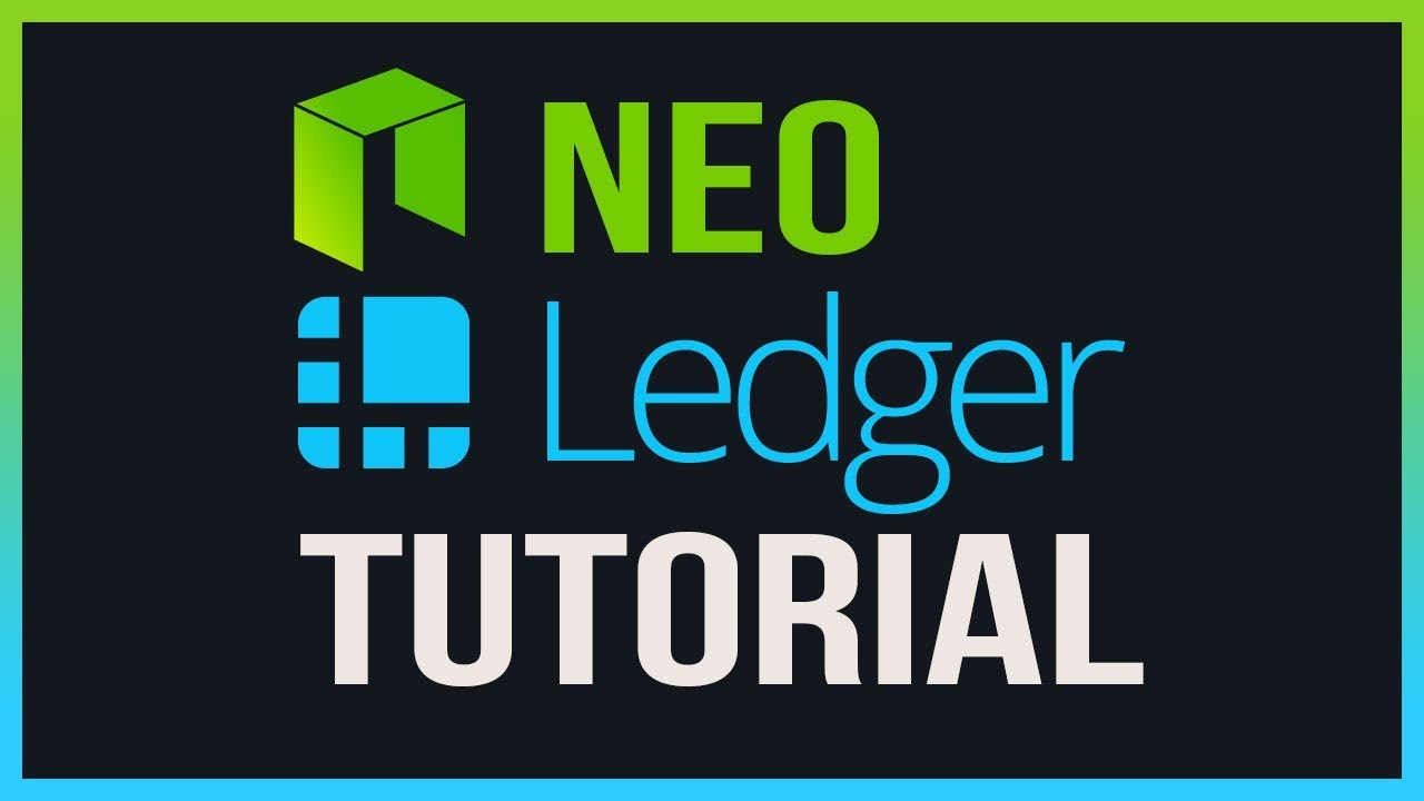NEO | ERC20 | Ledger Nano S Tutorial