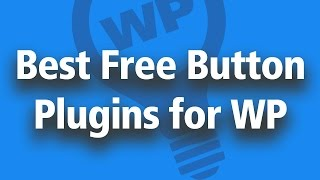 Best Free Wordpress Button Plugins - Animated CSS Buttons Without Coding