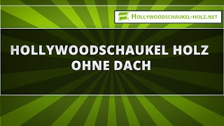 Hollywoodschaukel Holz ohne Dach