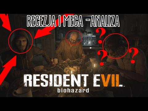 RESIDENT EVIL 7 - RECENZJA I MEGA ANALIZA
