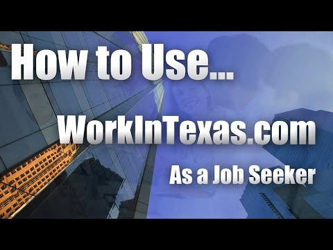 How To Use Work In Texas  (Job Seeker)