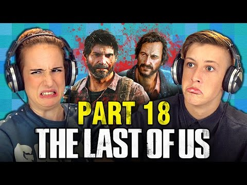 THE LAST OF US: PART 18 (Teens React: Gaming)
