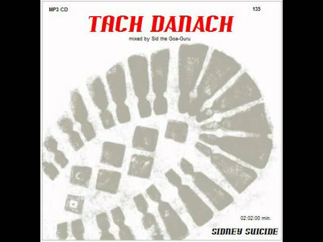 SID LIVE GOA - 135. MIX - TACH DANACH - NEW NOVEMBER 2011 - FULL LENGTH .WMV