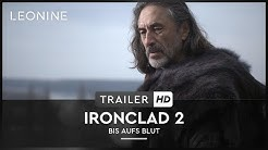 Ironclad 2 - Bis aufs Blut - Trailer (deutsch/german)