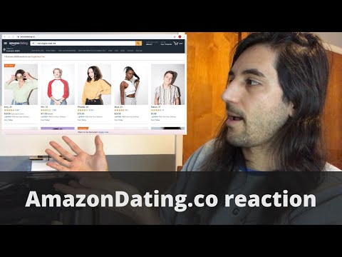 Amazon Dating reaction and review. New dating website. Buy hot single people near you! from YouTube · Duration:  22 minutes 55 seconds