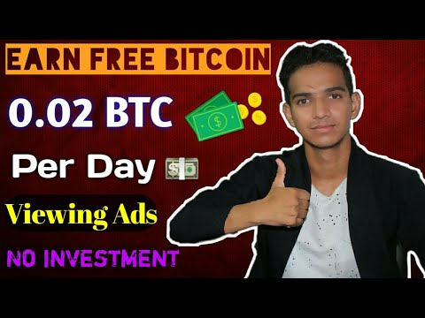 Earn Free Bitcoin 0.02 BTC Per Day || No Invest || Best Bitcoin Earning Site In [Hindi]