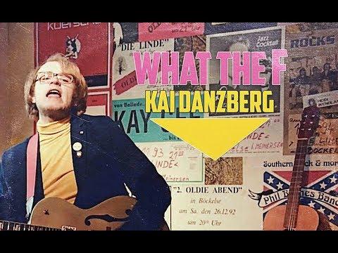 Kai Danzberg - What The F (Official Music Video)
