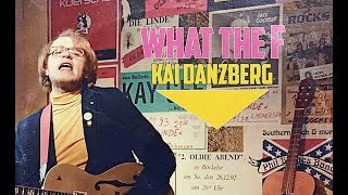 Kai Danzberg - What The F (Official Music Video)