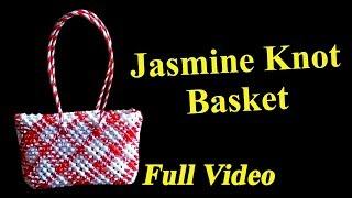 Jasmine Knot Basket - full Video - மல்லிகை பூ முடிச்சு கூடை