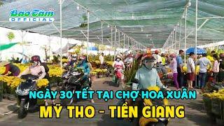 Ngày 30 Tết tại chợ hoa Xuân Mỹ Tho - Tiền Giang