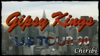 Chiribi - Gipsy Kings US Tour 90