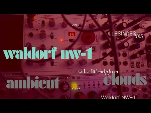 WALDORF NW-1// the AMBIENT WAY //MUTABLE INSTRUMENTS CLOUDS