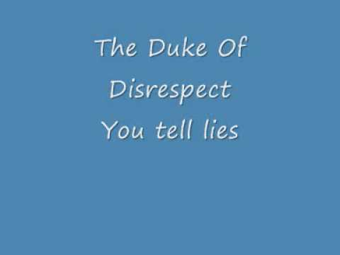 The Duke of Disrespect - You tell lies (banging away) 1985