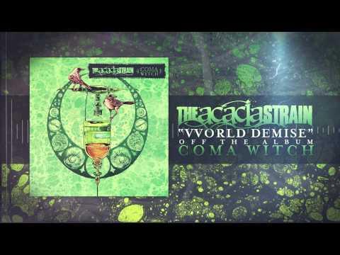 Клип The Acacia Strain - VVorld Demise