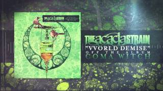 The Acacia Strain - VVorld Demise
