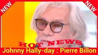 Johnny Hallyday : Pierre Billon fond en larmes en dévoilant le dernier SMS du rocker