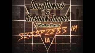 Dirt Monkey & Stephan Jacobs - Sleepless in LA feat. Johanna Phraze (Original Mix) [Preview]