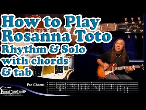 Learn how to play the rhythm and solo to Rosanna by Toto with tabs ...