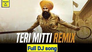 teri-mitti-remix-teri-mitti-dj-kesri-song