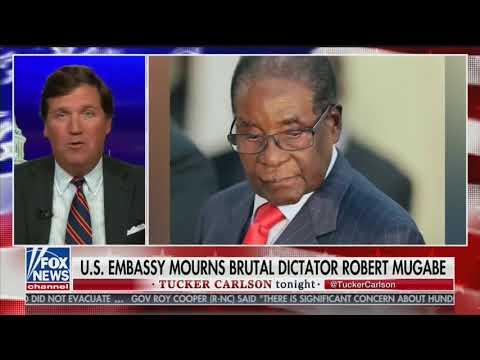 U.S. Embassy In Zimbabwe Deletes Tweet Praising Robert Mugabe After Tucker Carlson Called For Ambassador To Be Recalled
