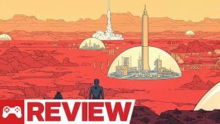 Surviving Mars Review (Video Game Video Review)