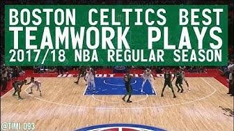 Boston Celtics Best TEAMWORK PLAYS from 2017/18 NBA Regular Season