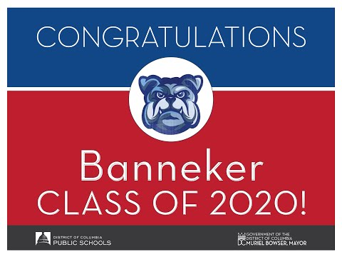 DCPS Class of 2020 - Benjamin Banneker Academic High School