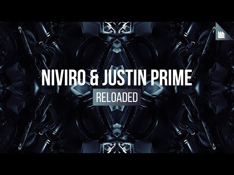 NIVIRO x Justin Prime - Reloaded (Original Mix)