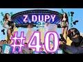 Modelki z Dupaju, IEM, Minecraft vs CS GO, Wielkanoc Z DUPY 40