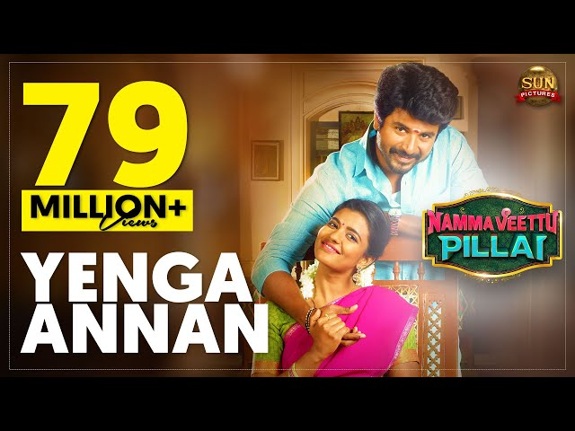 Yenga Annan - Official Video Song | Namma Veettu Pillai | Sivakarthikeyan | Sun Pictures