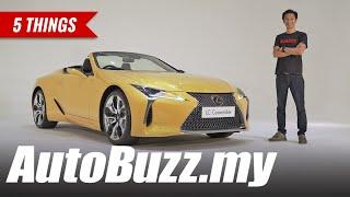 2020 Lexus LC500 Convertible 5.0L V8, 5 Things - AutoBuzz.my
