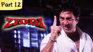 Ziddi (HD) – Part 12 of 15 – Superhit Blockbuster Action Movie &#821 …