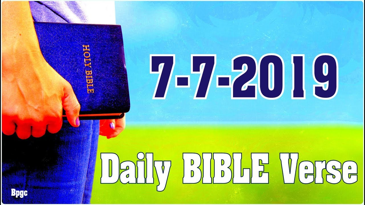 Today's Blessing Verse - Daily Bible Verse - [7-7-2019]