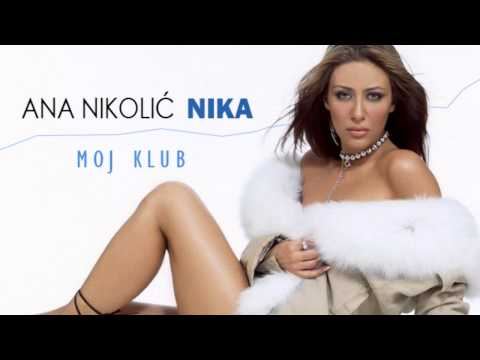 Ana Nikolic - Moj klub - (Audio 2003) HD