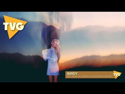 Birdy - Let Her Go (Mats Alexander Remix) || Passenger Cover