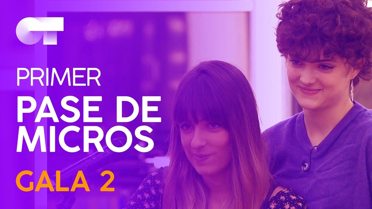 Ilargia Anne Y Maialen Primer Pase De Micros Gala 2 Ot 2020 Youtube