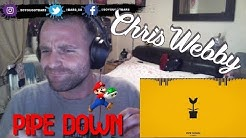 Chris Webby - Pipe Down (feat. Anoyd) [prod. JP On Da Track & Nox Beatz] REACTION.