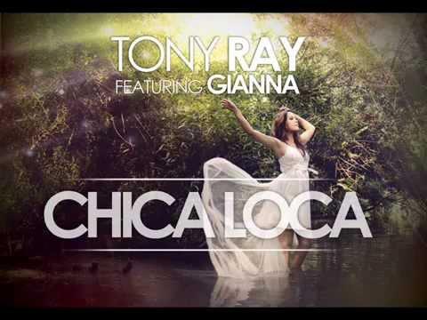 Tony Ray Feat. Gianna - Chica Locak (Video)