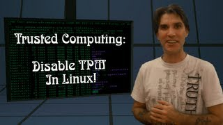 "Disable ""Trusted Computing"" Chip in Linux!"