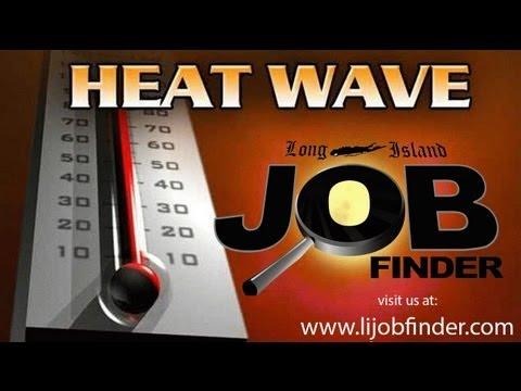 Its a Job Heatwave!