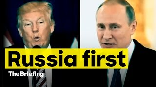 Russia first | The Briefing