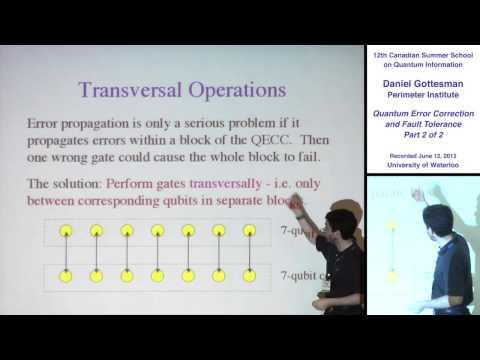 Daniel Gottesman - Quantum Error Correction and Fault Tolerance (Part 2) - CSSQI 2012