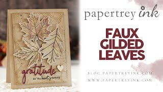 Make It Monday #336 - Faux Gilded Leaves