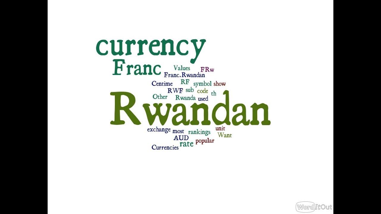 Rwandan Currency Franc Youtube