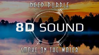 Deep Purple Smoke On The Water 8D SOUND